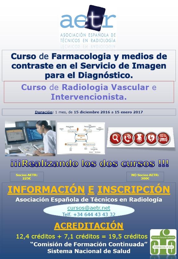 2 Cursos diciembre 2016:  Farmacología y medios de contraste  y  Radiología vascular e intervencionista