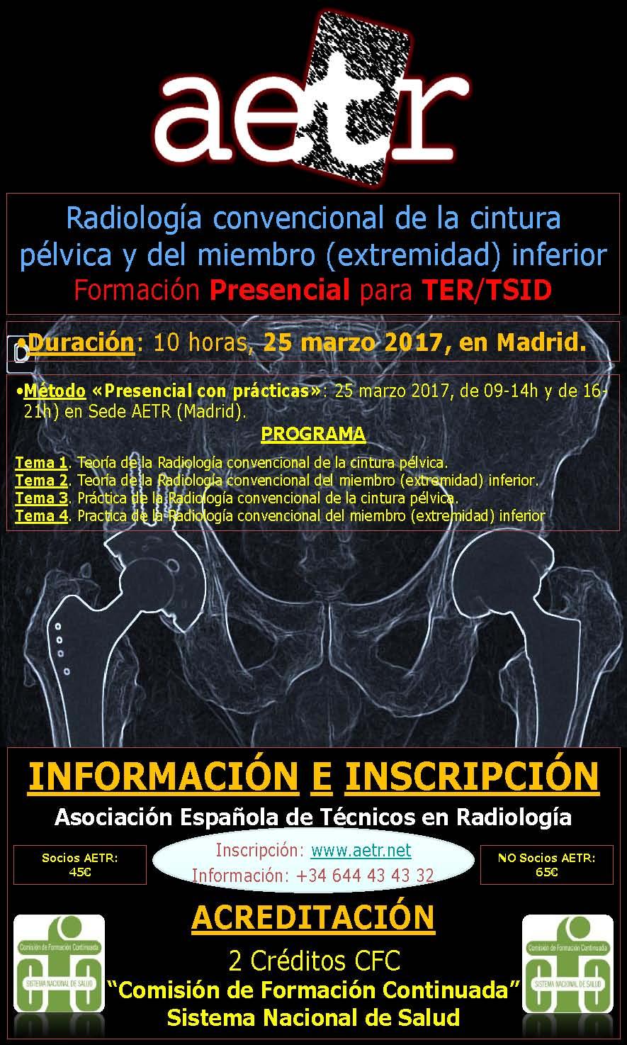 """Curso Presencial de """"Radiología convencional de la cintura pélvica y del miembro (extremidad) inferior"""" en Madrid el 25/marzo/2017"""