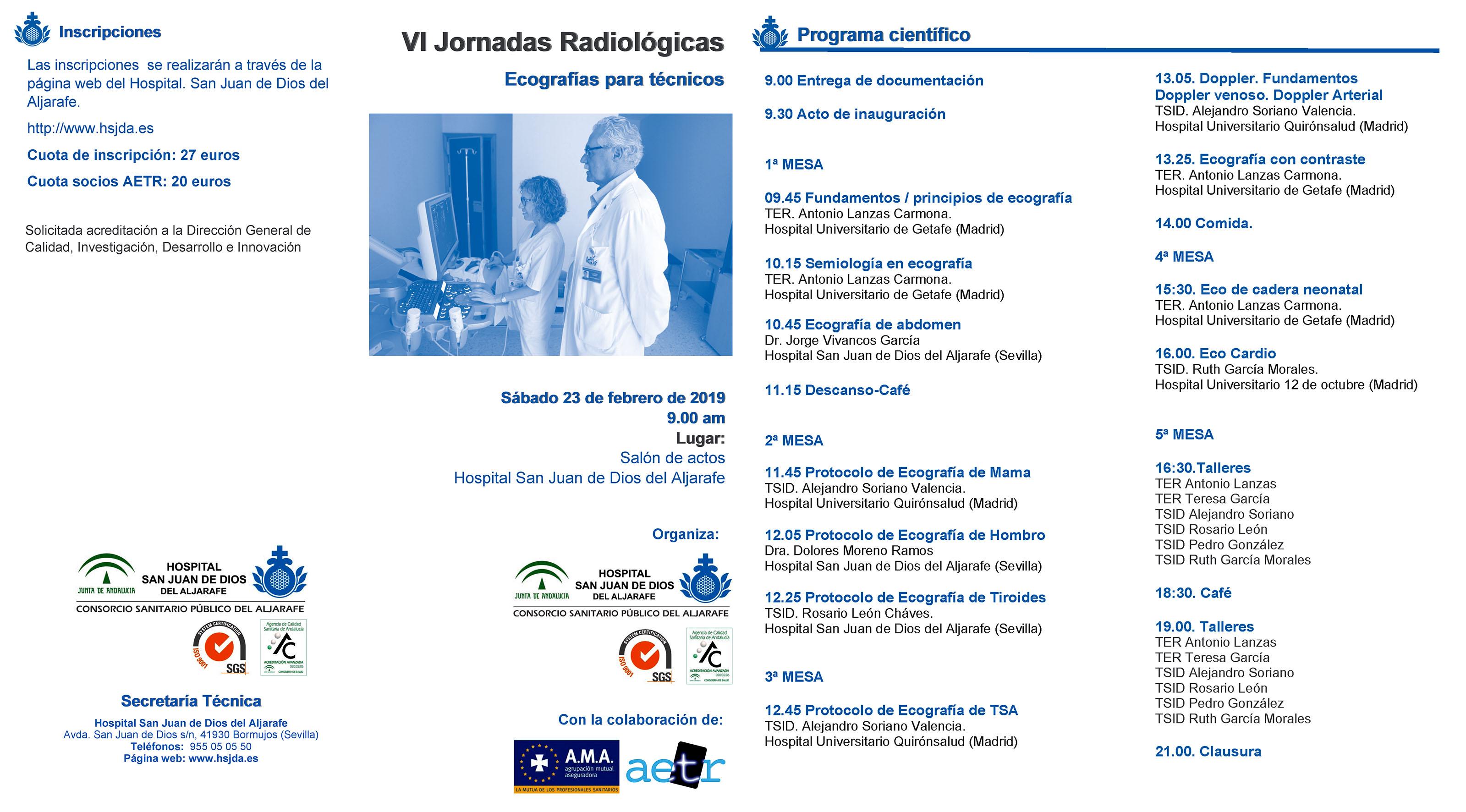 VI Jornadas Radiológicas del Hospital San Juan de Dios del Aljarafe, 2019 (Sevilla). Ecografía para Técnicos.