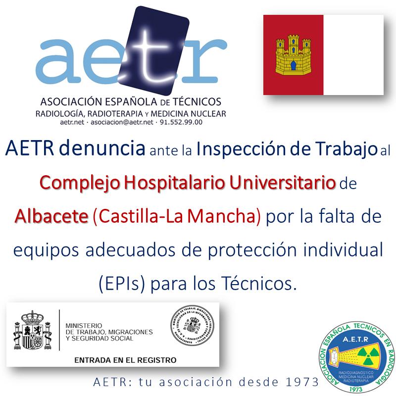 AETR denuncia al Complejo Hospitalario Universitario de Albacete por la falta de EPI's